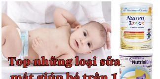 top những sữa bột mát giúp bé trên 1 tuổi tăng cân tốt