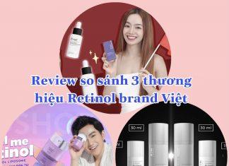 review những sản phẩm retinol của brand Việt