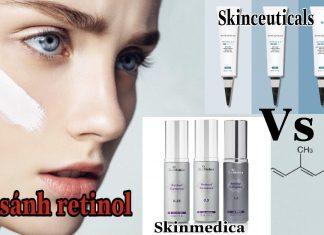 review so sánh retinol Skinceuticals và retinol Skinmedica